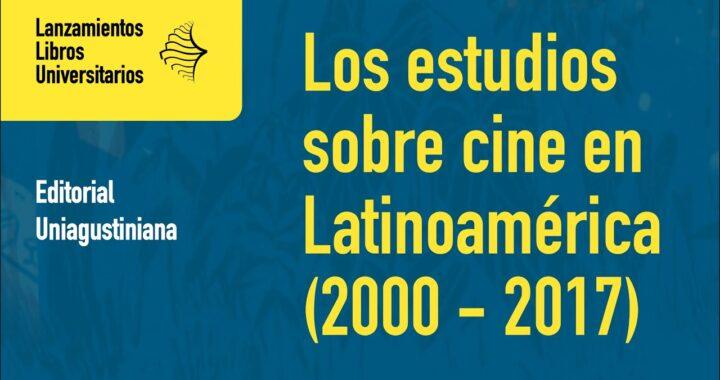 Los estudios sobre cine en Latinoamérica